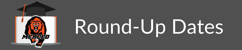 MHS Round-Up Dates